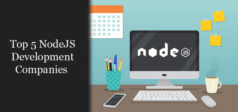 Top NodeJS Development Companies