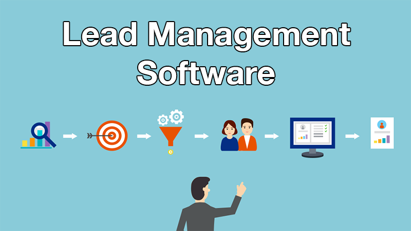 How Lead Management Software Smooth Business Functions?